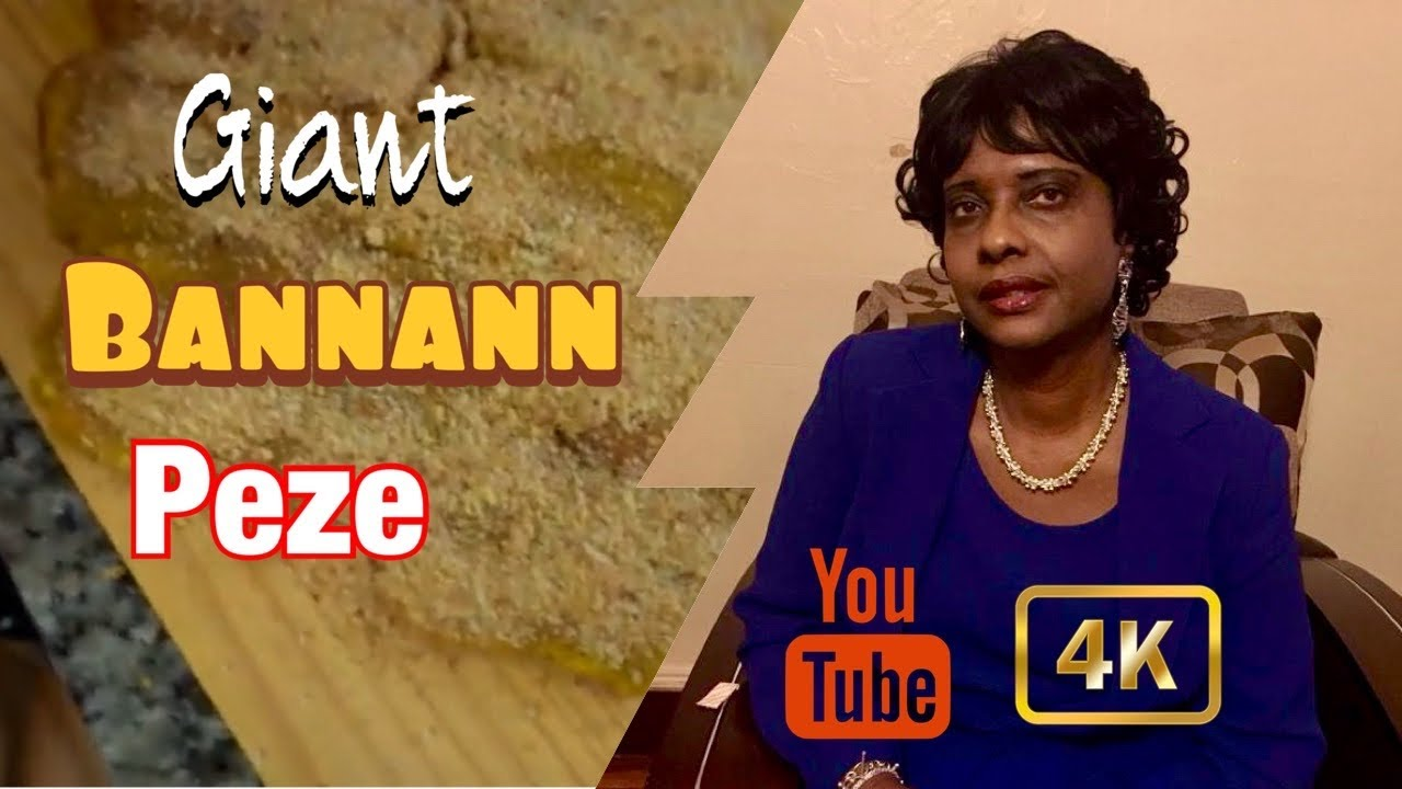 Giant Fried Plantain | Gwo Bannann Peze | How to Make a ...