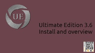 Ultimate Edition 3.6 Install and overview | Re-defining the Ultimate operating system... [HD]