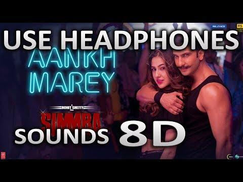 SIMMBA: Aankh Marey | (8D AUDIO) | Mika, Neha Kakkar, Kumar Sanu | SOUNDS 8D HINDI