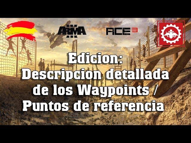 Arma 3 | Edicion: descripcion detallada de cada uno de los waypoints/puntos de referencia