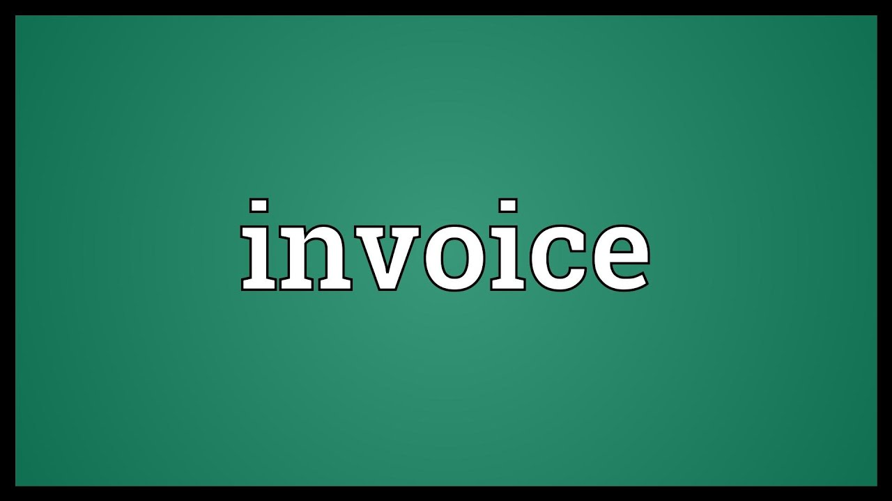 Invoice Meaning YouTube - Invoice email meaning