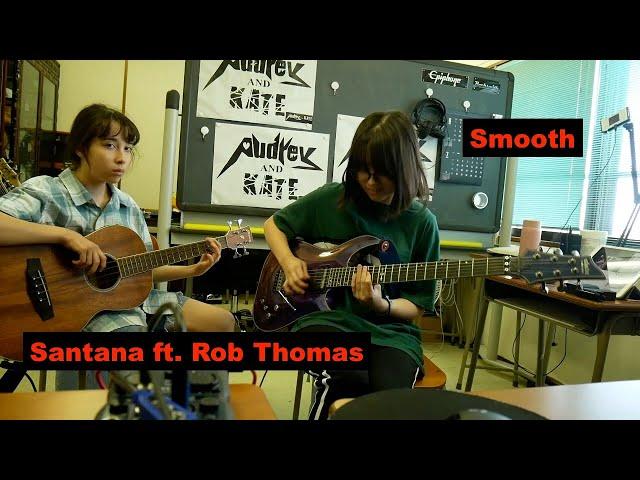 Santana ft. Rob Thomas - Smooth - guitar + bass cover