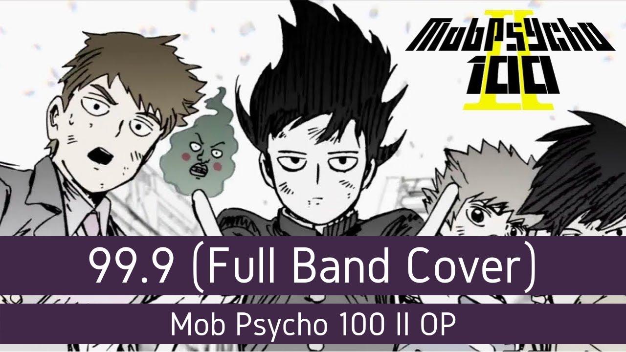 Mob Psycho 100 II OP - 99.9 (Full Band Cover) // Yuki