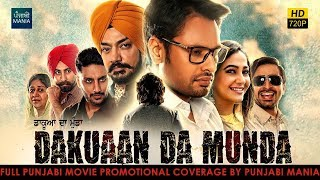 Watch Dakuaan Da Munda Full Punjabi Movie Promotions on Punjabi Mania | Dev Kharoud, Jagjeet Sandhu