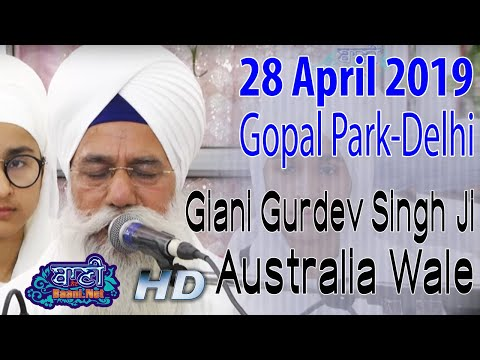 Gaini-Gurdev-Singh-Ji-Australia-Wale-At-Gopal-Park-On-28-April-2019-Delhi