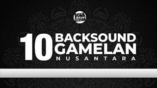 10 BACKGROUND MUSIC GAMELAN NO COPYRIGHT GRATIS FREE DOWNLOAD