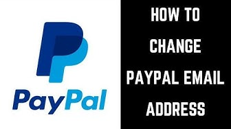 How to Change PayPal Email Address