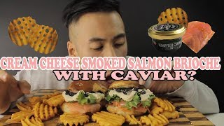 MUKBANG CREAM CHEESE SMOKED SALMON WITH CAVIAR BRIOCHE-WARNING MESSY EATING-BIG BITES
