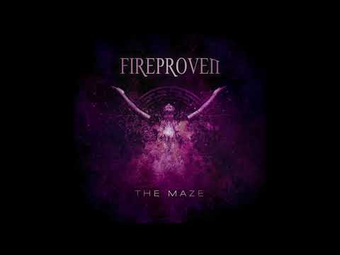Fireproven - The Maze (OFFICIAL AUDIO)