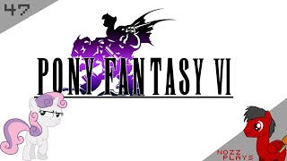 Pony Fantasy VI: Schemey Belle - Part 47 - Nozz Plays