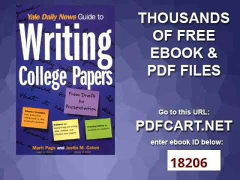 Yale Daily News Guide to Writing College Papers Yale Daily News Guides