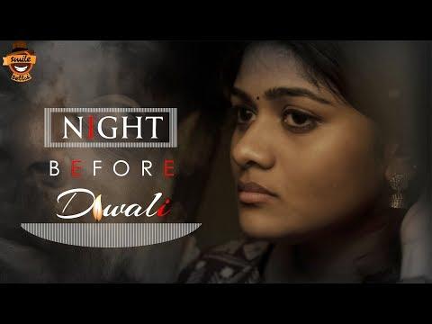 The Night Before Diwali   Smile Settai