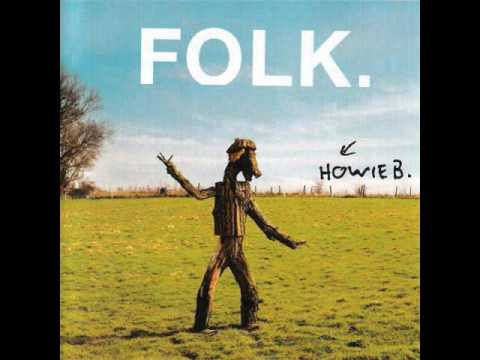 Howie B - Folk - 02 - All This Means to Me (Vocals -- Robbie Robertson)