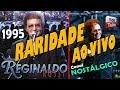 Reginaldo Rossi RARIDADE ao vivo em 1996 - Gravação 100% Qualidade