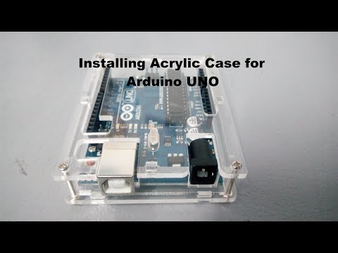 How To Install Acrylic Case In Arduino UNO