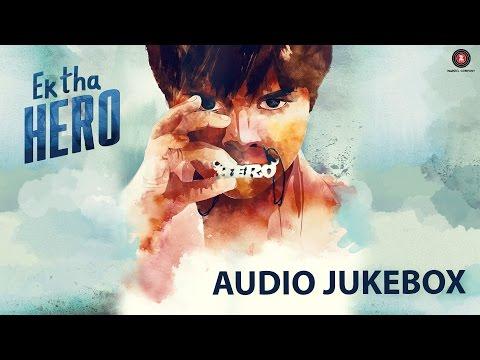 Ek Tha Hero - Full Movie Audio Jukebox | Ayush Khedekar, Amita Pathak & Ashwini Kalsekar