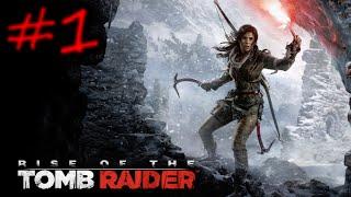 ライズオブトゥームレイダー Part 1 [日本語]/Rise of the Tomb Raider