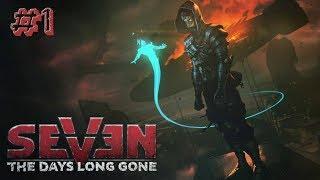видео Прохождение Seven: The Days Long Gone