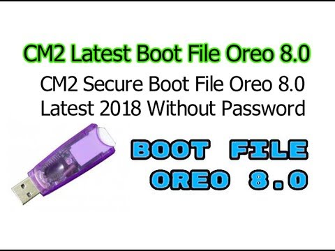 All MTK Secure Boot Done CM2 Dongle OREO 8.0 Nougat 7.0 BOOT FILES Without Password