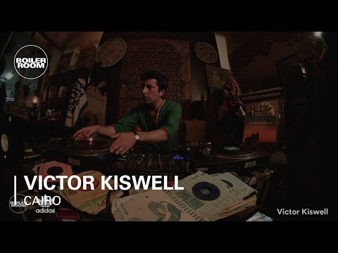 Victor Kiswell Boiler Room x Adidas Originals Cairo DJ Set