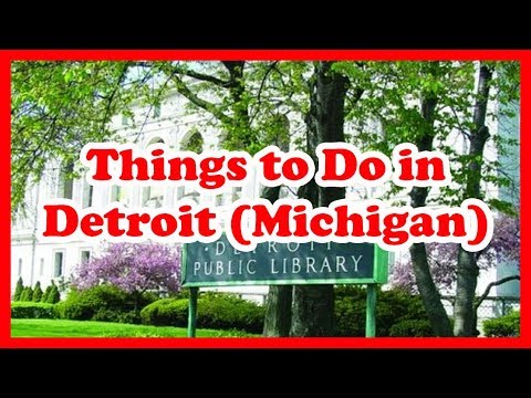 5 Best Things to Do in Detroit, Michigan | US Travel Guide