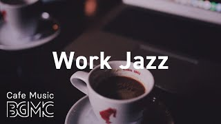 Work Jazz: Relaxing Jazz Hop for Work & Study - Instrumental Concentration Slow Jazz