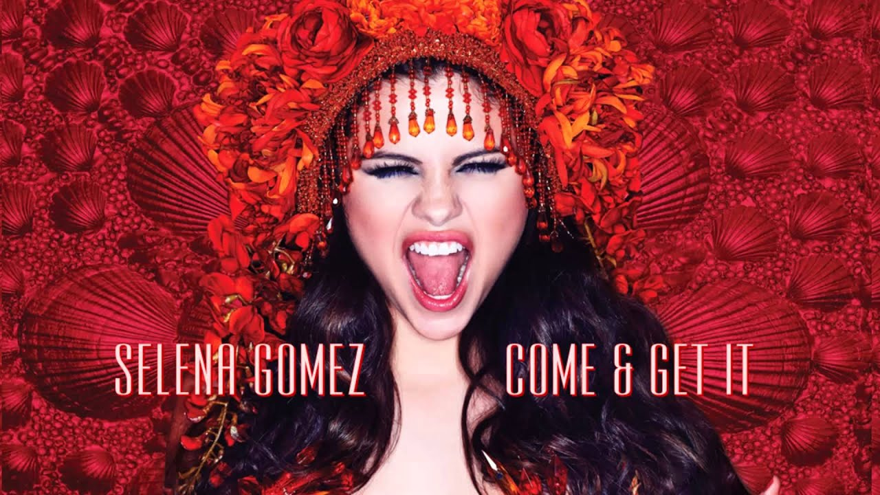 Download Selena Gomez   Come & Get It New Vercion (Audio Deluxe)