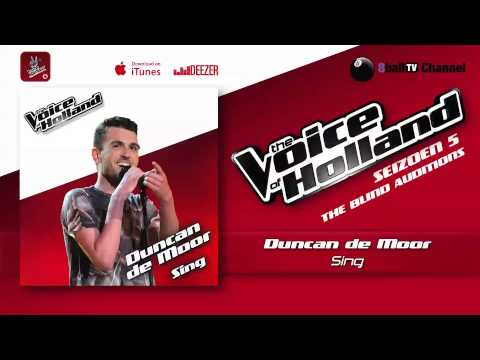 Duncan de Moor - Sing (The voice of Holland 2014 The Blind Auditions Audio)