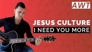 I need you more - Kim Walker (acoustic tutorial)