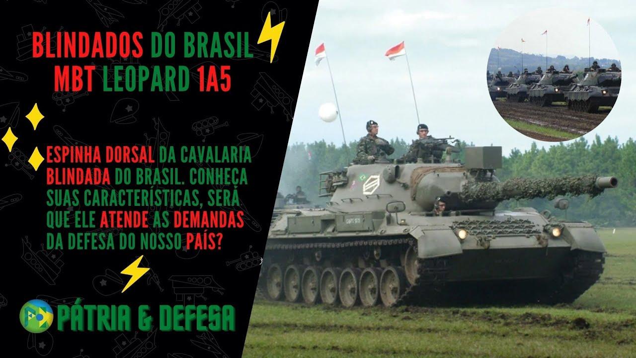 Blindados Leopard 1A5, Espinha dorsal Do Exército Brasileiro. Ainda Dão Conta do Recado?