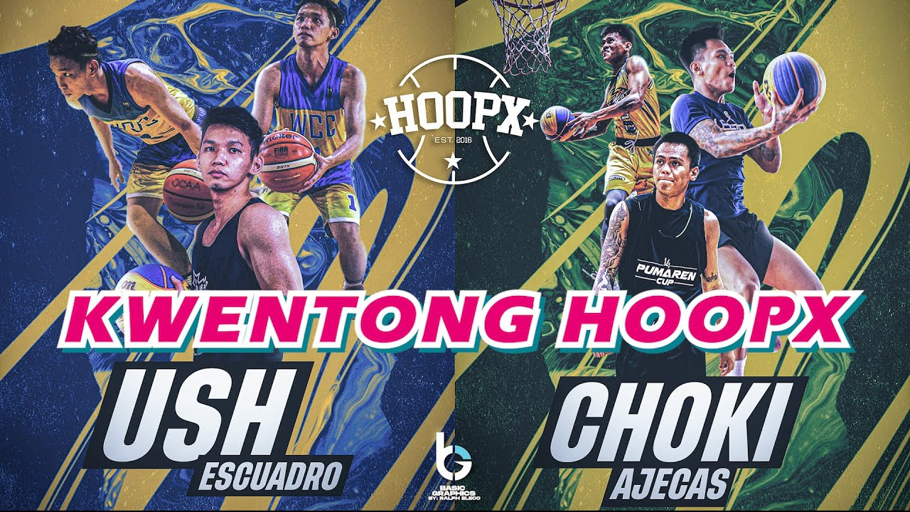 KILALANIN SINA USH AT CHOKI NG KWENTONG HOOPX BASKETBALL (Episode 1)