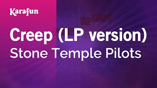 Karaoke Creep (LP version) - Stone Temple Pilots *