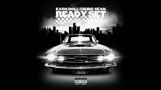 Kash Doll - Ready Set Feat. Big Sean (OFFICIAL AUDIO)