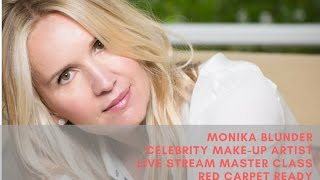 Live Stream Master Class with Monika Blunder #redcarpetready