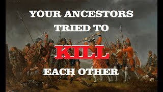 Your Ancestors Tried to Kill Each Other!