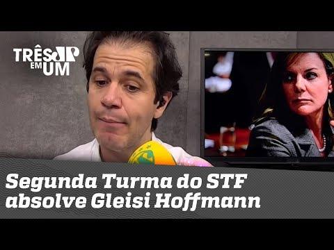 Segunda Turma Do STF Absolve Gleisi Hoffmann