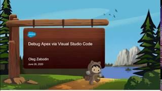 Salesforce - debug Apex via VS Code