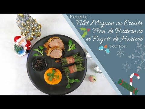 [cuisine]-recette-:-filet-mignon-en-croûte,-fagots-de-haricots-et-flan-de-butternut...