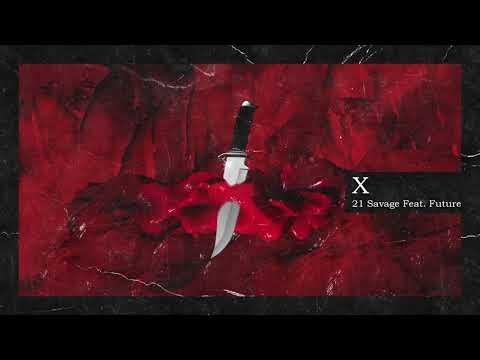 21 Savage & Metro Boomin X ft Future ( Unofficial Audio )
