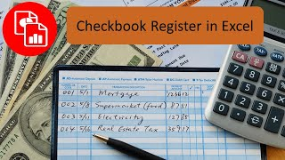Create a Checkbook Register in Excel