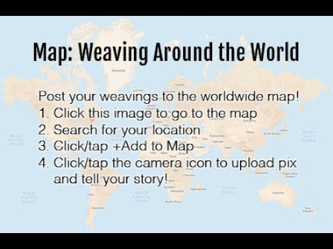 How to post pictures to the Weaving Around the World Map