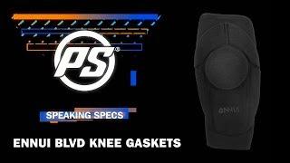 Ennui BLVD knee gasket - Powerslide Speaking Specs