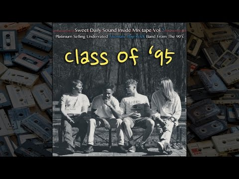 MixTape 2 : Class Of '95 (Alternate Pop Mix)
