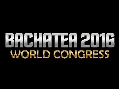 Bachatea World Congress  2016 - Friday