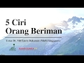 5 Ciri Orang yang Beriman Mufti Singapura