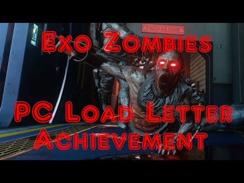 pc load letter quot pc load letter quot aw exo zombies achievement 3661