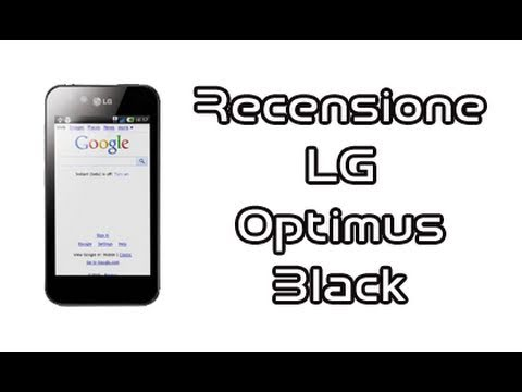 LG Optimus Black (P970), recensione in italiano by AndroidWorld.it