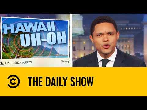 A False Missile Alert Puts Hawaii Into A Frenzy | The Daily Show