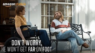 Don't Worry, He Won't Get Far On Foot - Teaser Trailer [HD] | Amazon Studios