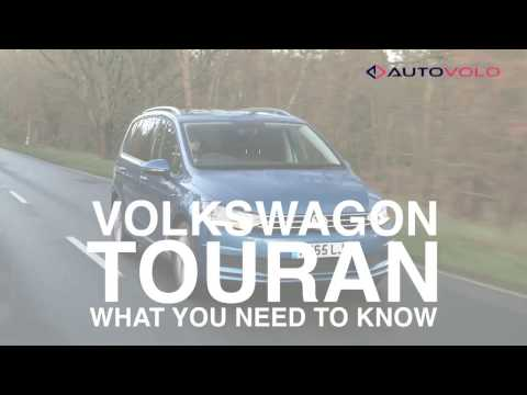 VOLKSWAGEN TOURAN-What you need to know?